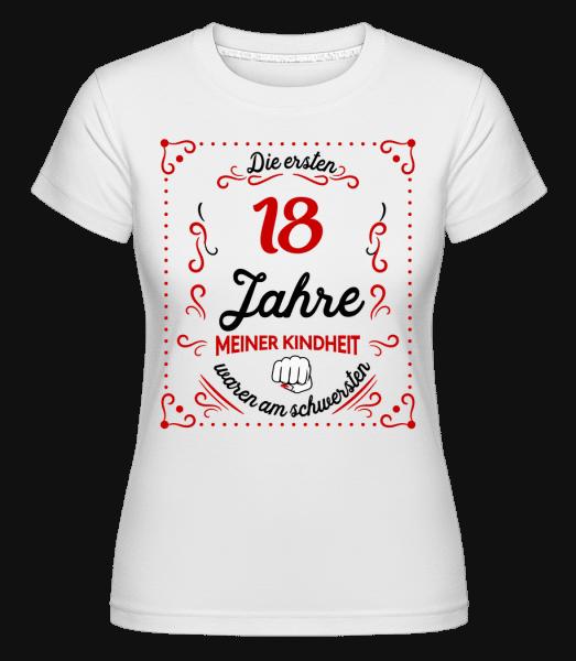 Die Ersten 18 Jahre - Shirtinator Frauen T-Shirt - Weiß - Vorn