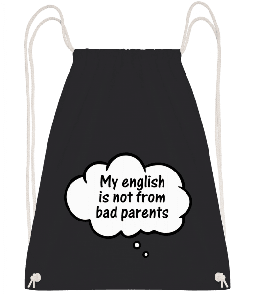 English Not From Bad Parents - Turnbeutel - Schwarz - Vorn