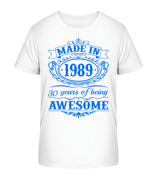 Being Awesome 89 - Kid's Premium Bio T-Shirt - White - Front