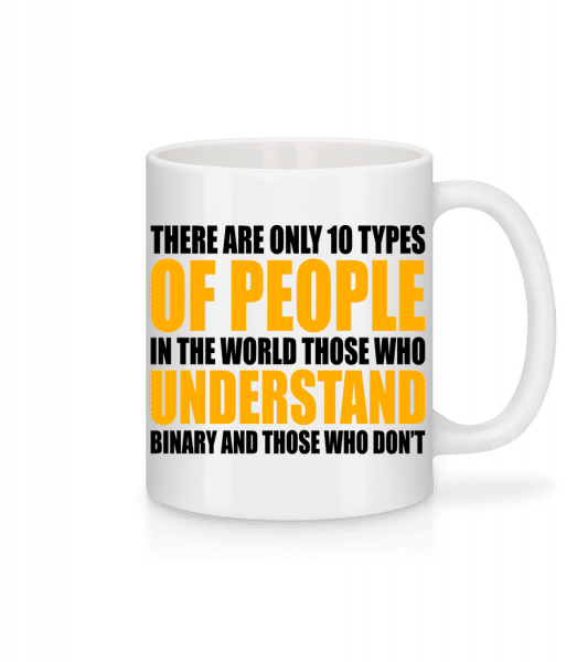 Only 10 Types Of People - Mug - White - Front