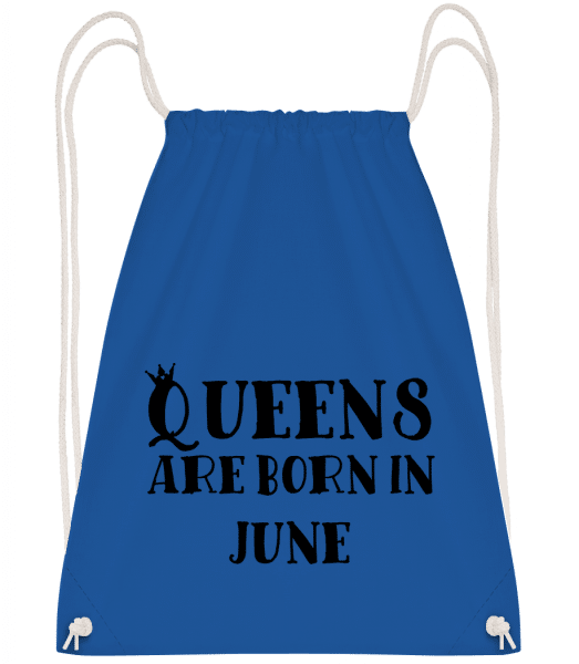 Queens Are Born In June - Drawstring Backpack - Royal blue - Vorn