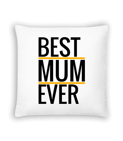 Best Mum Ever - Cushion - White - Vorn