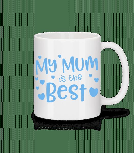 My Mum Is The Best - Mug - White - Vorn