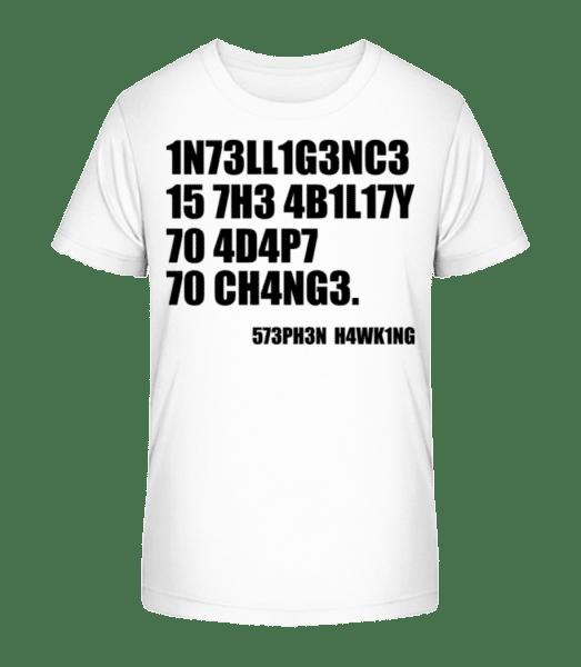 Intelligence Adapt To Changes - Kid's Premium Bio T-Shirt - White - Vorn