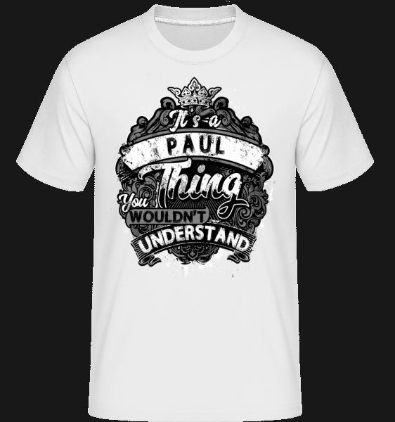 It's A Paul Thing -  Shirtinator Men's T-Shirt - White - Vorn