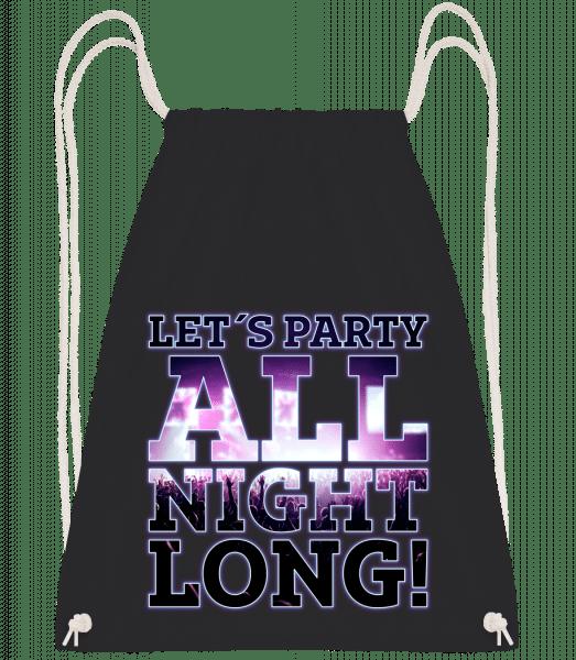 Party All Night Long - Drawstring Backpack - Black - Vorn