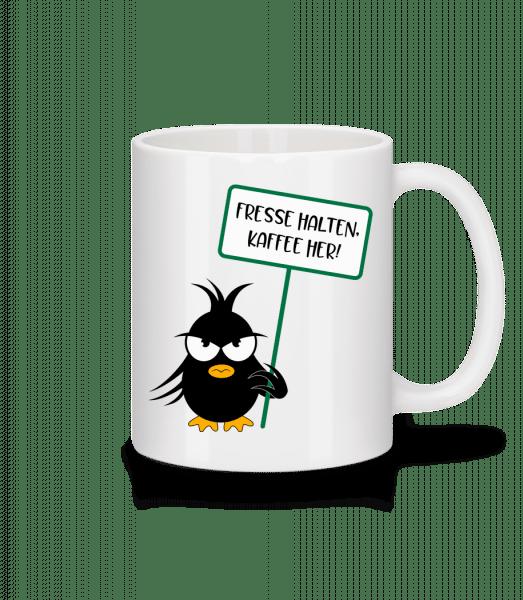 Fresse Halten Kaffee Her - Tasse - Weiß - Vorn