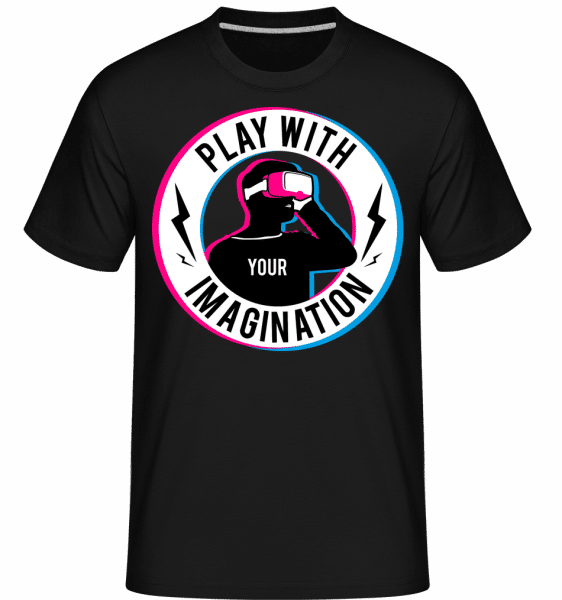 Play With Your Imagination -  Shirtinator Men's T-Shirt - Black - Front
