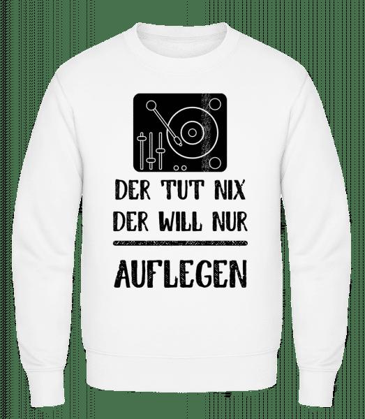Der Tut Nix nur Auflegen - Männer Pullover - Weiß - Vorn