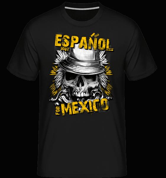 Español For Mexico -  Shirtinator Men's T-Shirt - Black - Vorn