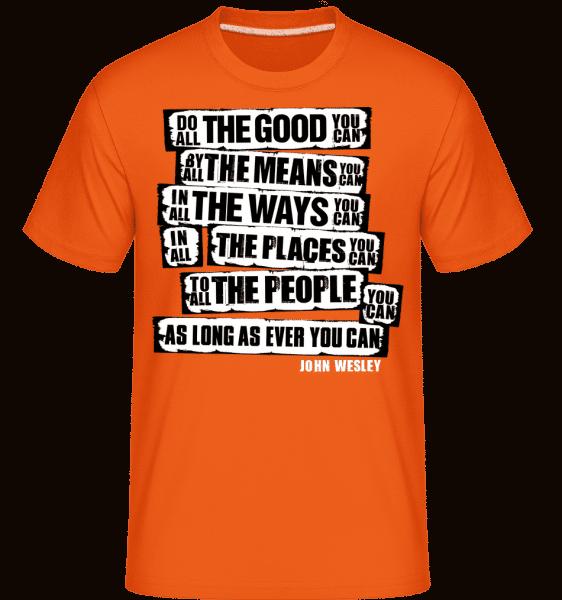 John Wesley Quotes -  Shirtinator Men's T-Shirt - Orange - Vorn