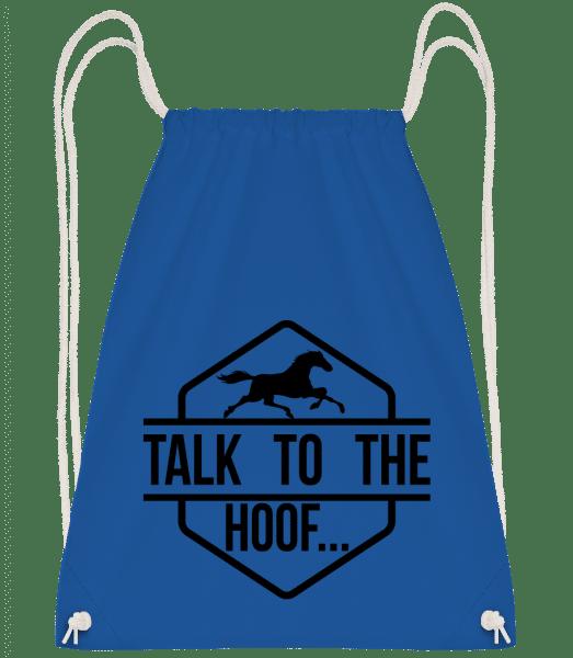 Talk To The Hoof - Turnbeutel - Royalblau - Vorn