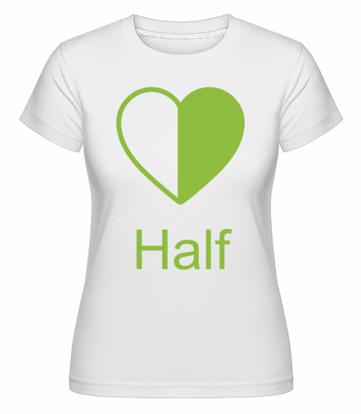 Half Heart -  Shirtinator Women's T-Shirt - White - Vorn
