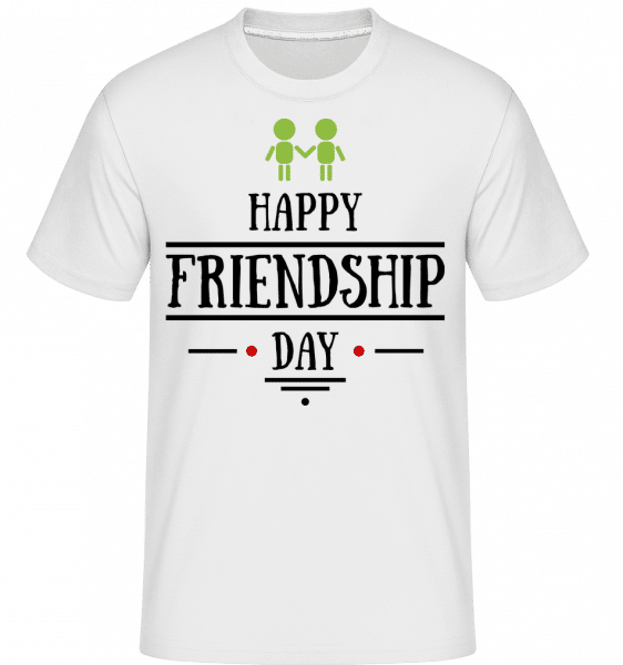 Happy Friendship Day -  Shirtinator Men's T-Shirt - White - Vorn