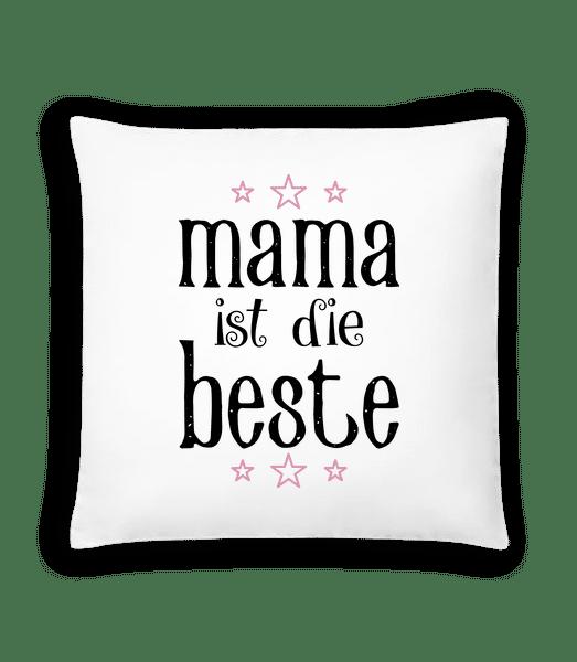 Mama Ist Die Beste - Kissen - Weiß - Vorn