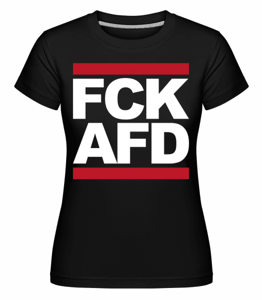 FCK AFD -  Shirtinator Women's T-Shirt - Black - Vorn
