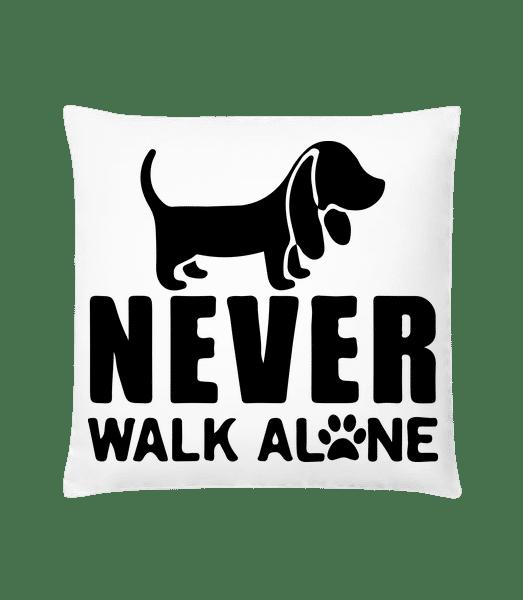 Never Walk Alone Dog - Kissen - Weiß - Vorn