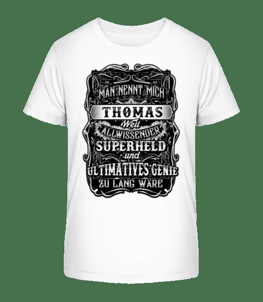 Man Nennt Mich Thomas - Kinder Premium Bio T-Shirt - Weiß - Vorn