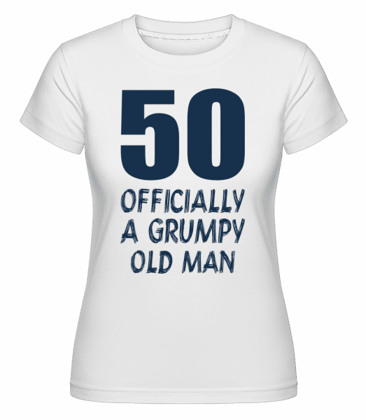 Officially Grumpy Old Man 50 -  Shirtinator Women's T-Shirt - White - Vorn
