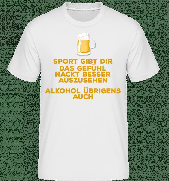 Alkohol Lässt Dich Besser Aussehen - Shirtinator Männer T-Shirt - Weiß - Vorn