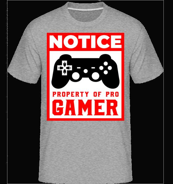 Notice Property Of Pro Gamer -  Shirtinator Men's T-Shirt - Heather grey - Vorn