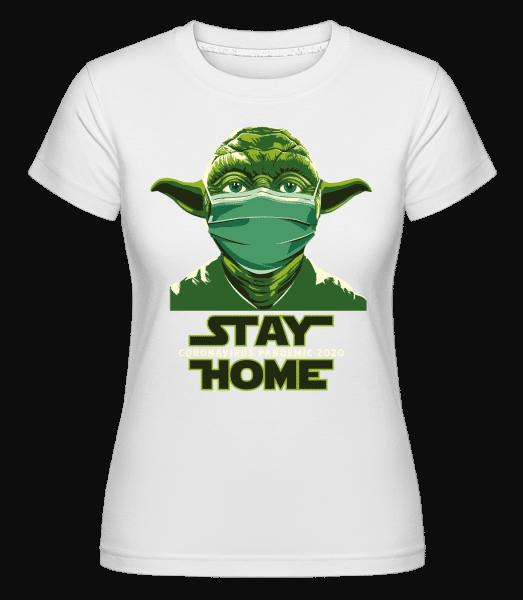 Stay Home Yoda -  Shirtinator Women's T-Shirt - White - Vorn