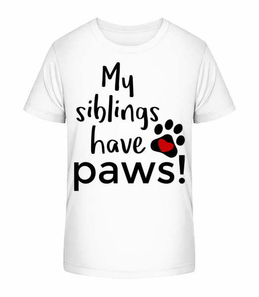 My Siblings Have Paws - Kid's Premium Bio T-Shirt - White - Vorn