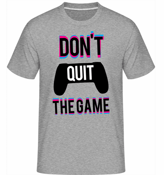 Dont Quit The Game -  Shirtinator Men's T-Shirt - Heather grey - Vorn