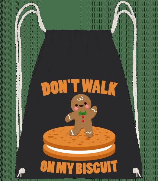 Don't Walk On My Biscuit - Turnbeutel - Schwarz - Vorn