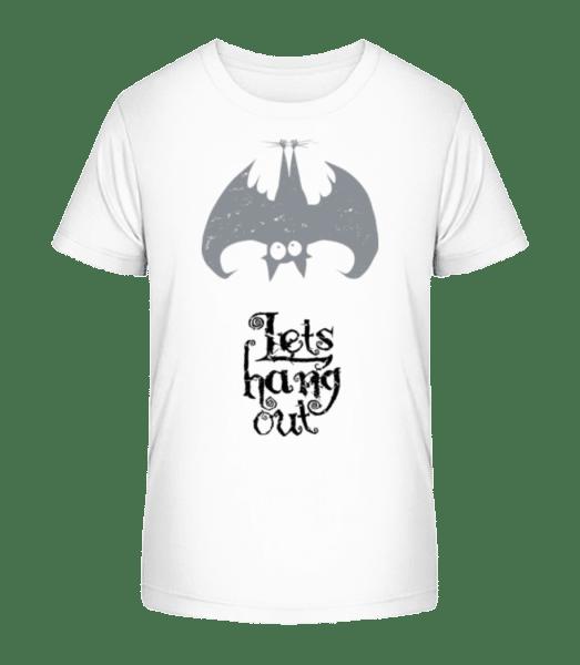 Pojďme Hang Out Bat - Detské Premium Bio tričko - Bílá - Napřed