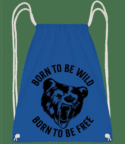 Born To Be Wild - Drawstring Backpack - Royal blue - Vorn