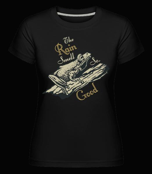 Rain Smell So Good -  Shirtinator Women's T-Shirt - Black - Front