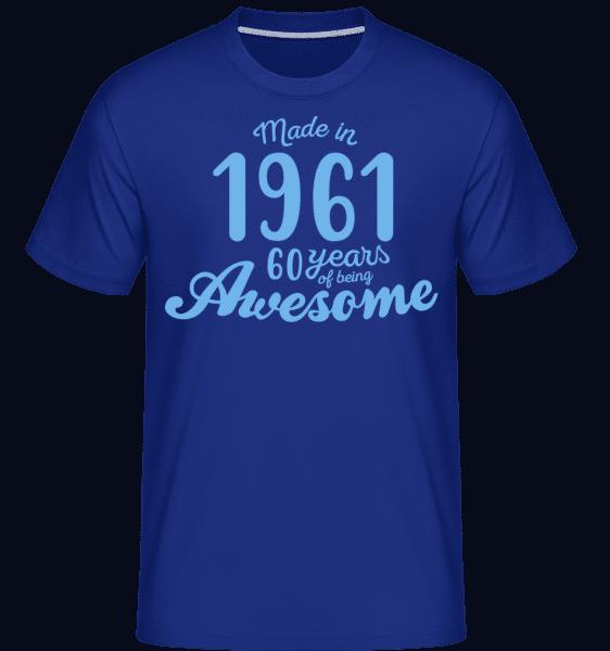 Made In 1961 60 Years -  Shirtinator Men's T-Shirt - Royal blue - Vorn