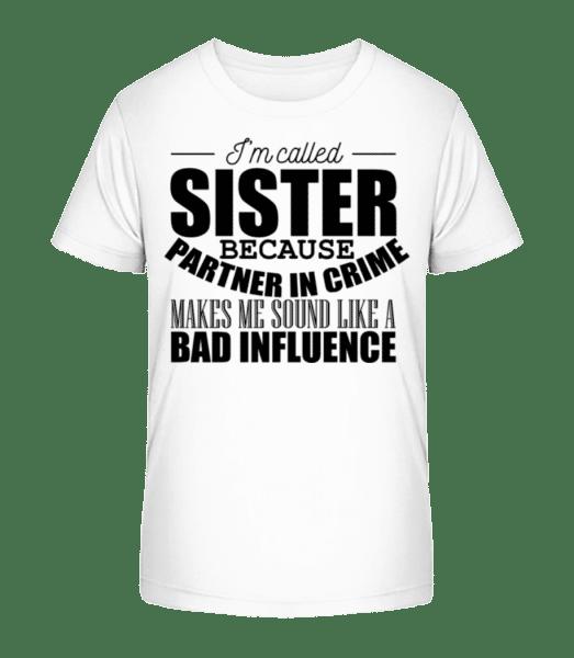 Sister But Partner In Crime - Kid's Premium Bio T-Shirt - White - Front