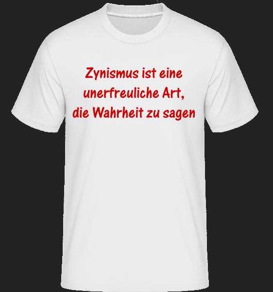 Zynismus Ist Unerfreulich - Shirtinator Männer T-Shirt - Weiß - Vorn