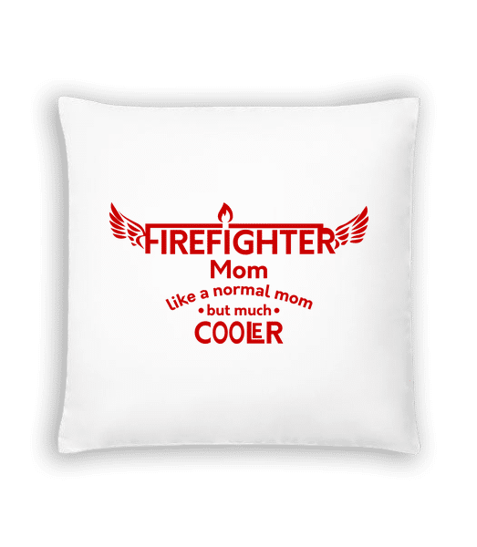 Cool Firefighter Mom - Cushion - White - Vorn