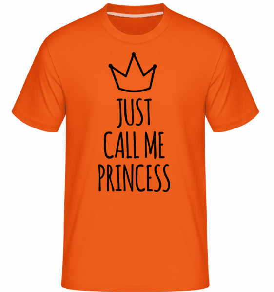 Just Call Me Princess -  T-Shirt Shirtinator homme - Orange - Vorn
