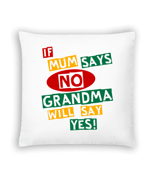 Grandma Will Say Yes - Cushion - White - Vorn