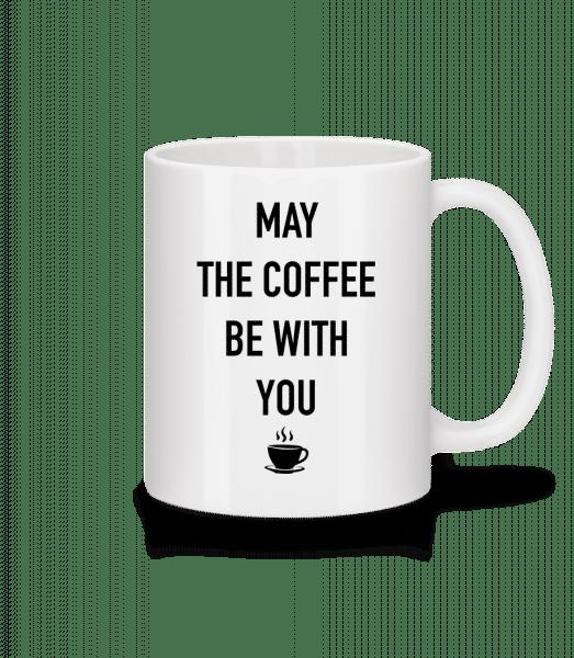 Může Káva Be With You - Keramický hrnek - Bílá - Napřed