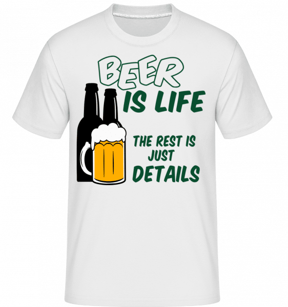 Beer Is Life -  T-Shirt Shirtinator homme - Blanc - Devant