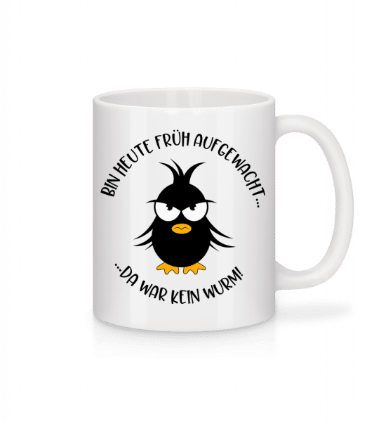 Kein Wurm Für Den Frühen Vogel - Tasse - Weiß - Vorn