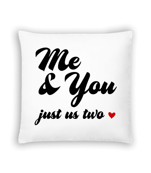 Me & You - Just Us Two - Cushion - White - Vorn