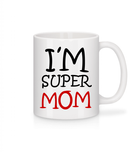 I'm Super Mom - Mug - White - Front