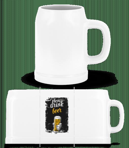 Born To Drink Beer - Chope de bière - Blanc - Vorn