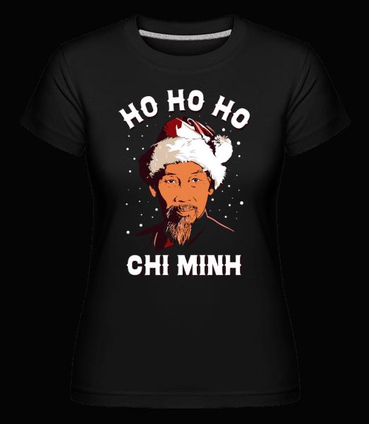 Ho Ho Ho Chi Minh -  Shirtinator Women's T-Shirt - Black - Vorn