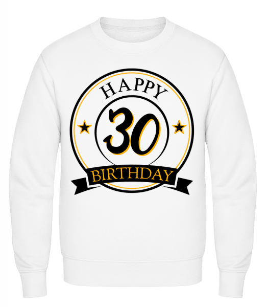 Happy Birthday 30 - Classic Set-In Sweatshirt - White - Vorn