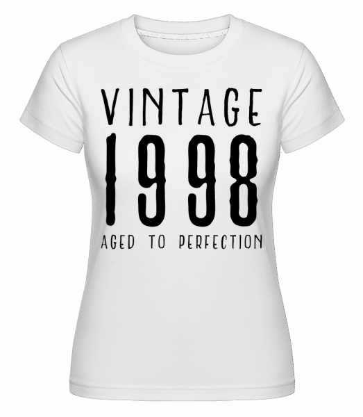 Vintage 1998 Aged To Perfection -  Shirtinator Women's T-Shirt - White - Vorn