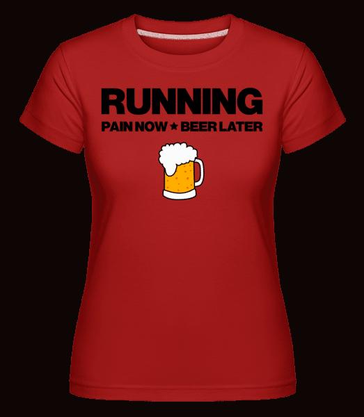 Running Beer - Motivation -  Shirtinator Women's T-Shirt - Red - Vorn