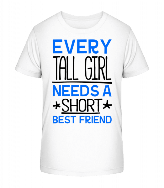 A Short Best Friend - Kid's Premium Bio T-Shirt - White - Vorn