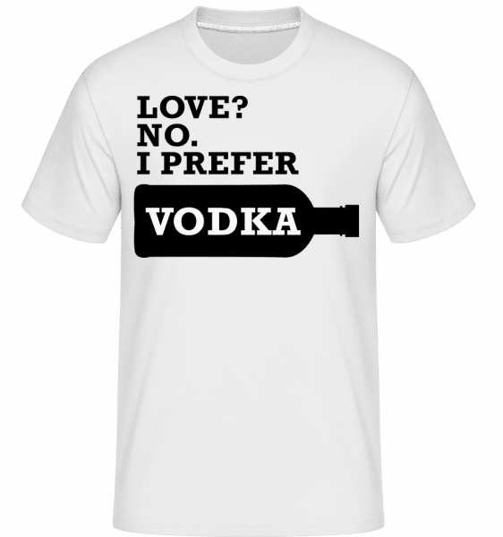 I Prefer Vodka -  Shirtinator Men's T-Shirt - White - Vorn